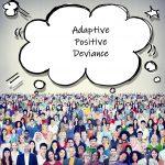 Adaptive Positive Deviance